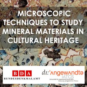 Microscopic techniques to study mineral materials in cultural heritage.