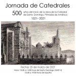 Jornada de Catedrales. 500 años Catedral Primada de América